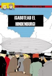 ¡Sabotead el Hindenburg!
