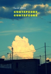 Guatepeore, Guatepeore