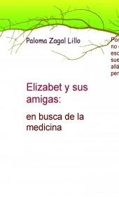 Elizabet y sus amigas: en busca de la medicina