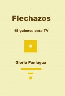 Flechazos - 15 guiones para TV -