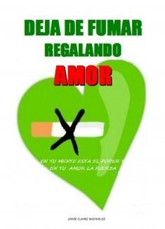 Deja de Fumar Regalando Amor en PDF