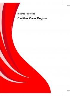 Carlitos Caos Begins. Para el concurso Relatos Cortos Tolky Monkys Bubok