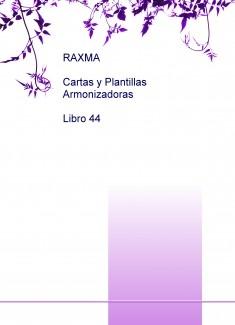 RAXMA Cartas y Plantillas Armonizadoras Libro 44