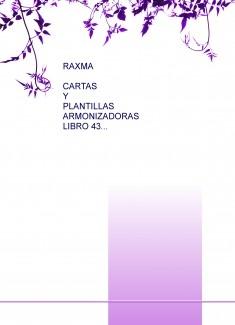 RAXMA CARTAS Y PLANTILLAS ARMONIZADORAS LIBRO 43