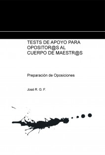 TESTS DE APOYO PARA OPOSITORES AL CUERPO DE MAESTROS