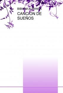 CANCIÓN DE SUEÑOS