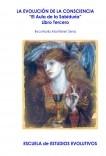 """LA EVOLUCIÓN DE LA CONSCIENCIA - """"El Aula de la Sabiduría"""" - Libro Tercero"""
