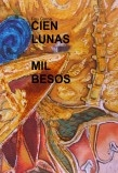 CIEN LUNAS MIL BESOS