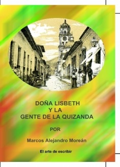 Doña Lisbeth y la gente de la Quizanda