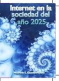 Internet en la sociedad del año 2025