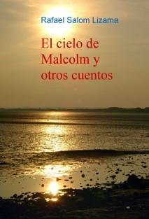 El cielo de Malcolm y otros cuentos