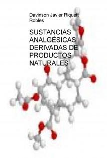 SUSTANCIAS ANALGÉSICAS DERIVADAS DE PRODUCTOS NATURALES