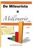 DE MILEURISTA A MILLONARIO