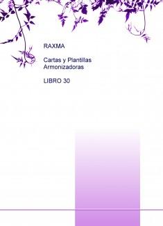 RAXMA CARTAS Y PLANTILLAS ARMONIZADORAS LIBRO 30