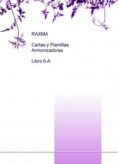 RAXMA Cartas y Plantillas Armonizadoras Libro 6-A