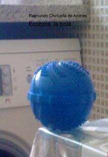 Ecobola, la bola.
