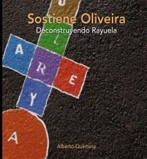 Sostiene Oliveira. Deconstruyendo Rayuela.