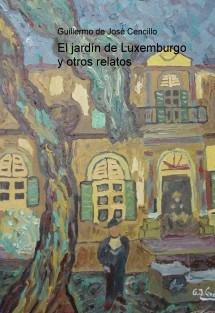 El jardín de Luxemburgo y otros relatos
