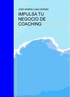 IMPULSA TU NEGOCIO DE COACHING
