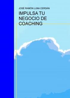 IMPULSA TU NEGOCIO DE COACHING