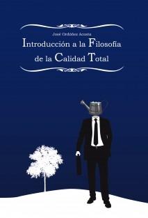 Introducción a la Filosofía de la Calidad Total