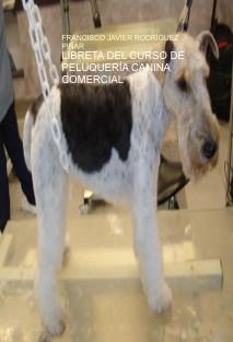 LIBRETA DEL CURSO DE PELUQUERÍA CANINA COMERCIAL