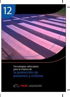 La protección de peatones y ciclistas. Resumen 12ª Evidencia científica