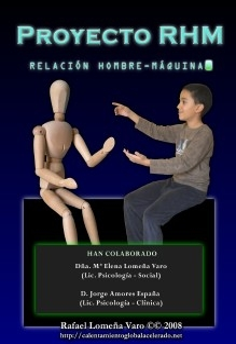 Proyecto RHM. Relación Hombre-Máquina. ¿Puede el hombre amar a una máquina?