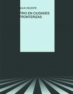 FRIO EN CIUDADES FRONTERIZAS