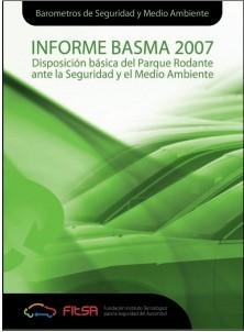 Resumen INFORME BASMA 2007. Disposición básica del parque rodante ante la seguridad y el medio
