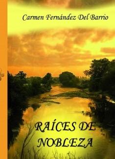 RAÍCES DE NOBLEZA