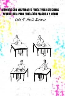 Alumnos con necesidades educativas especiales. Metodología para Educación Plástica y Visual.