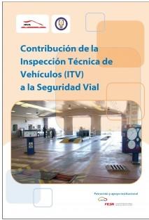 Contribución de la Inspección Técnica de Vehículos (ITV) a la Seguridad
