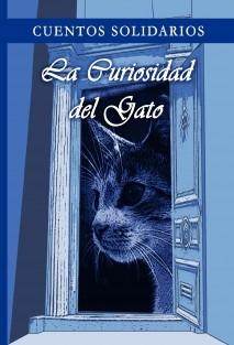 Cuentos Solidarios 2009 - La Curiosidad del Gato