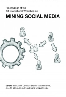 Proceedings of the 1st International Workshop on Mining Social Media