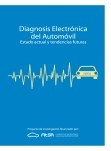 Diagnosis electrónica del Automóvil. Estado actual y tendencias futuras.