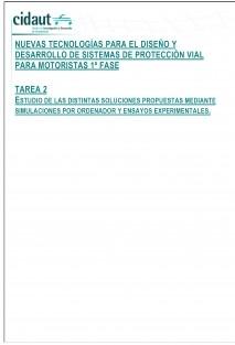 Estudio y ensayos de nuevas tecnologías para el diseño y desarrollo de sistemas de protección vial para motoristas. Tarea 2