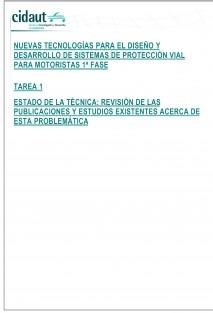 Estudio y ensayos de nuevas tecnologías para el diseño y desarrollo de sistemas de protección vial para motoristas. Tarea 1