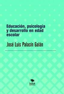 Educación, psicología y desarrollo en edad escolar