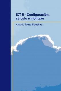 ICT II - Configuración, cálculo e montaxe