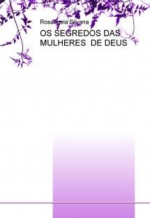 OS SEGREDOS DAS MULHERES  DE DEUS