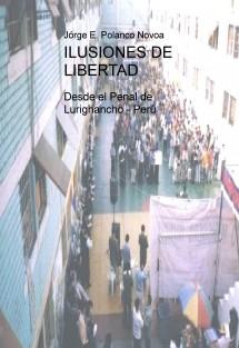 ILUSIONES DE LIBERTAD