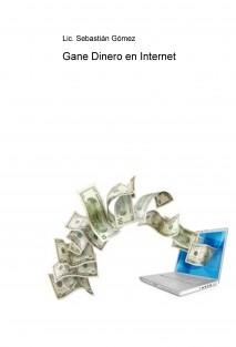 Gane Dinero en Internet