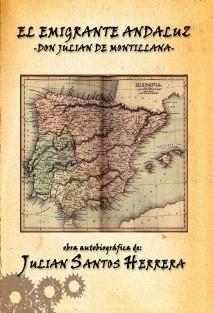 El emigrante andaluz Don Julián de Montillana