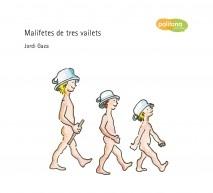 MALIFETES DE TRES VAILETS
