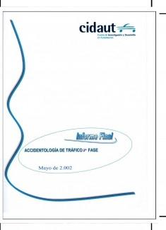 Accidentología de tráfico II: Situación internacional del análisis en profundidad de accidentes