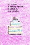 Birthday Parties / Fiestas de Cumpleaños