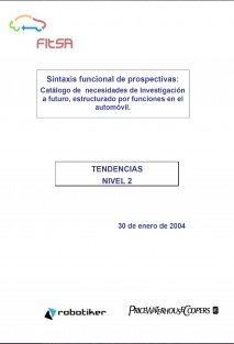 Sintaxis funcional de prospectivas: catálogo de necesidades de investigación a futuro, estructurado por funciones en el automóvil