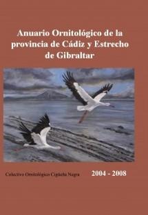 ANUARIO ORNITOLÓGICO de la provincia de Cádiz y Estrecho de Gibraltar. - Años 2004 a 2008 -