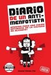 Diario de un Antimenfotista - Apuntes para una visión optimista de la cultura en Alicante (2ª ed)
